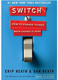 Amazon com Switch How to Change Things When Change Is Hard  9780385528757 Chip Heath Dan Heath 1